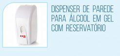 Dispenser de Parede para Álcool em Gel com Reservatório