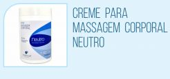 Creme para Massagem Corporal - Neutro